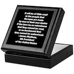 Quote of James Madison Keepsake Box