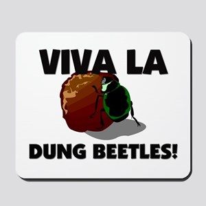 Viva La Dung Beetles Mousepad