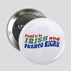 "Proud Irish Puerto Rican 2.25"" Button"