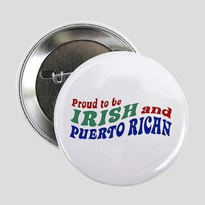 """Proud Irish Puerto Rican 2.25"""" Button"""