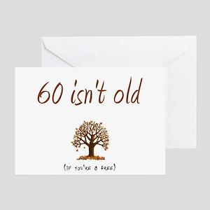 60 isn't old Greeting Card