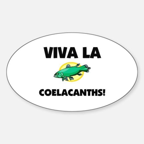 Viva La Coelacanths Oval Decal
