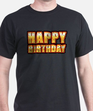 HAPPY BIRTHDAY (Damaged) T-Shirt