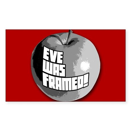 Eve Was Framed! Rectangle Sticker