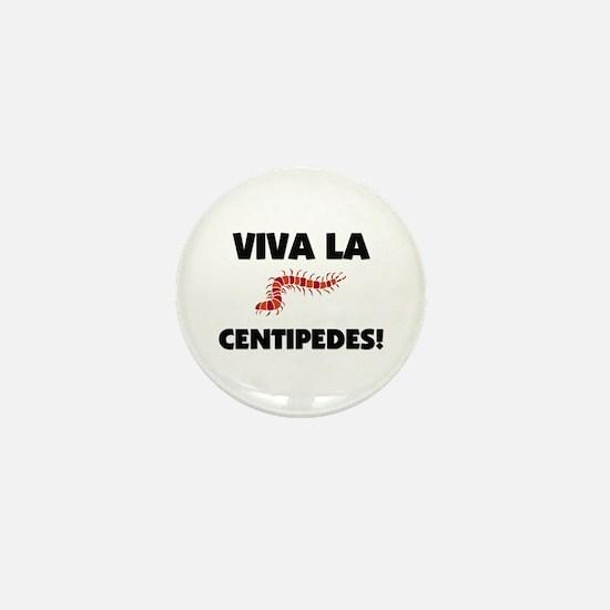 Viva La Centipedes Mini Button