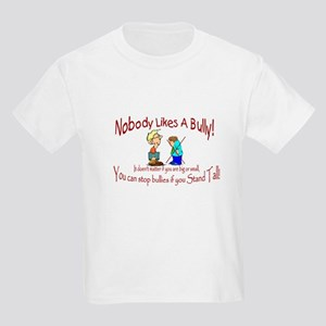 Nobody Likes A Bully! Kids Light T-Shirt