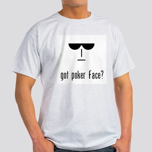 got poker face Ash Grey T-Shirt
