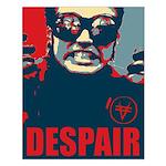 "Small ""Despair"" Poster"