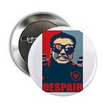 "2.25"" ""Despair"" Button"