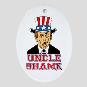 Anti Bush - UNCLE SHAMe Oval Ornament