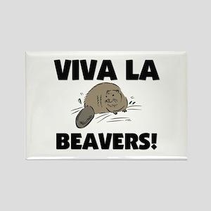 Viva La Beavers Rectangle Magnet