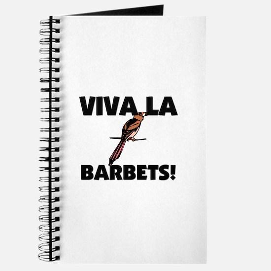 Viva La Barbets Journal