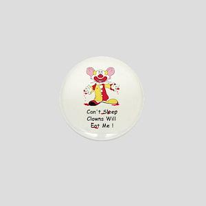Can't sleep clowns will eat me Mini Button
