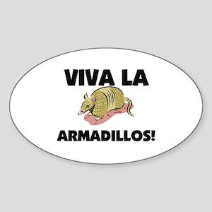 Viva La Armadillos Oval Sticker