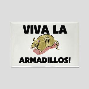 Viva La Armadillos Rectangle Magnet