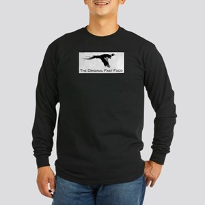 Fast Food - Pheasant Long Sleeve Dark T-Shirt