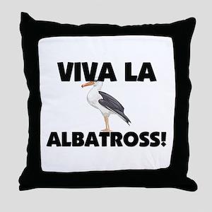 Viva La Albatross Throw Pillow