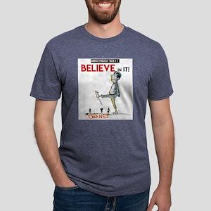 believe in it! T-Shirt