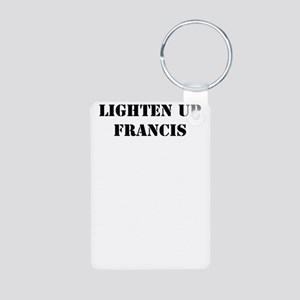 Ligthen Up Francis Keychains
