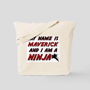 my name is maverick and i am a ninja Tote Bag
