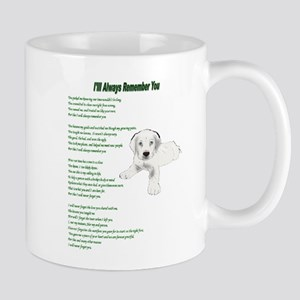 "puppy raiser poem ""I'll never forget you"" Mugs"
