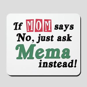 Just Ask Mema Mousepad