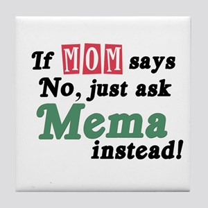 Just Ask Mema Tile Coaster