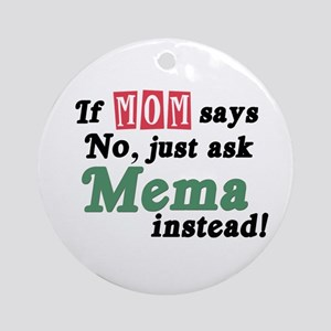 Just Ask Mema Ornament (Round)