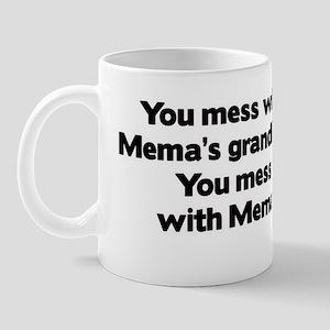 Don't Mess with Mema's Grandkids Mug