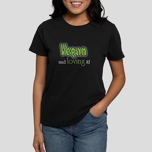 Vegan and loving it Women's Dark T-Shirt