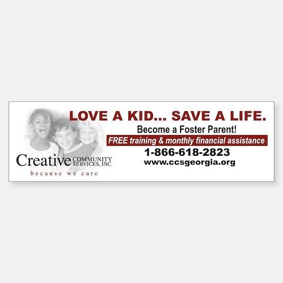 Love a Kid... Save a Life. Bumper Bumper Bumper Sticker