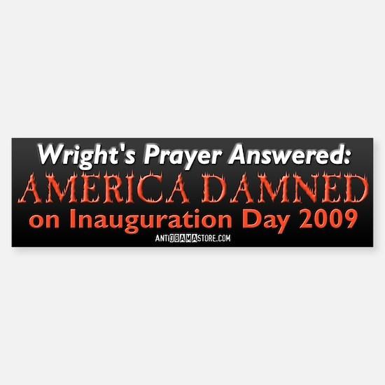 Wright's Prayer Answered Bumper Bumper Bumper Sticker