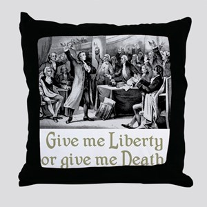 Give me Liberty... Throw Pillow