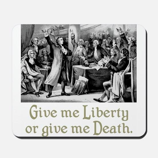 Give me Liberty... Mousepad