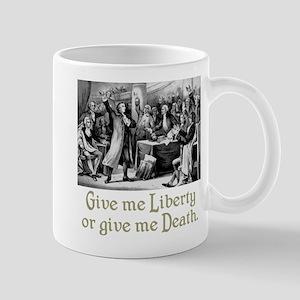 Give me Liberty... Mug