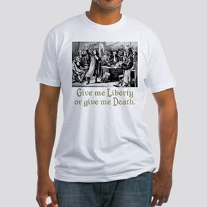 Give me Liberty... Fitted T-Shirt