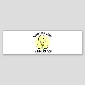 I REST IN YOU Bumper Sticker