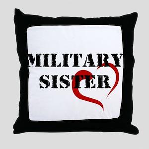 Military Sister Throw Pillow
