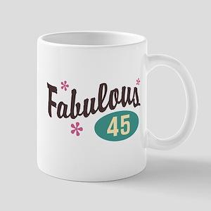 Fabulous 45 Mug