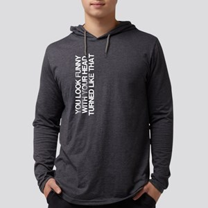 Funny, Head Turned, Long Sleeve T-Shirt