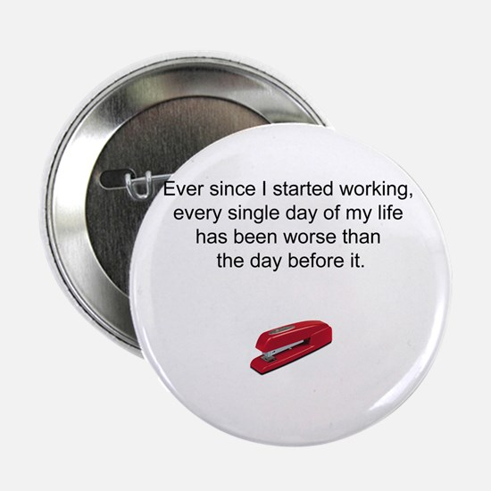 Worst Day of My Life Button