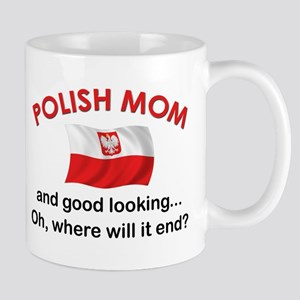 Good Looking Polish Mom Mug