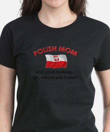 Good Looking Polish Mom Women's Dark T-Shirt