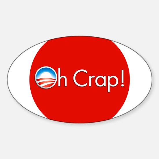 Oh Crap! Obama Oval Decal