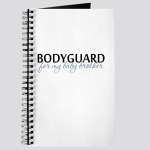 Bodyguard for my baby brother Journal