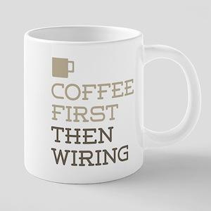 Coffee Then Wiring 20 oz Ceramic Mega Mug