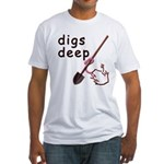 Digs Deep Fitted T-Shirt