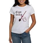Digs Deep Women's T-Shirt