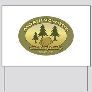 Morningwood Tent Co. Yard Sign
