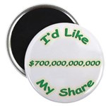 "My Share 700 Billion 2.25"" Magnet (10 pack)"